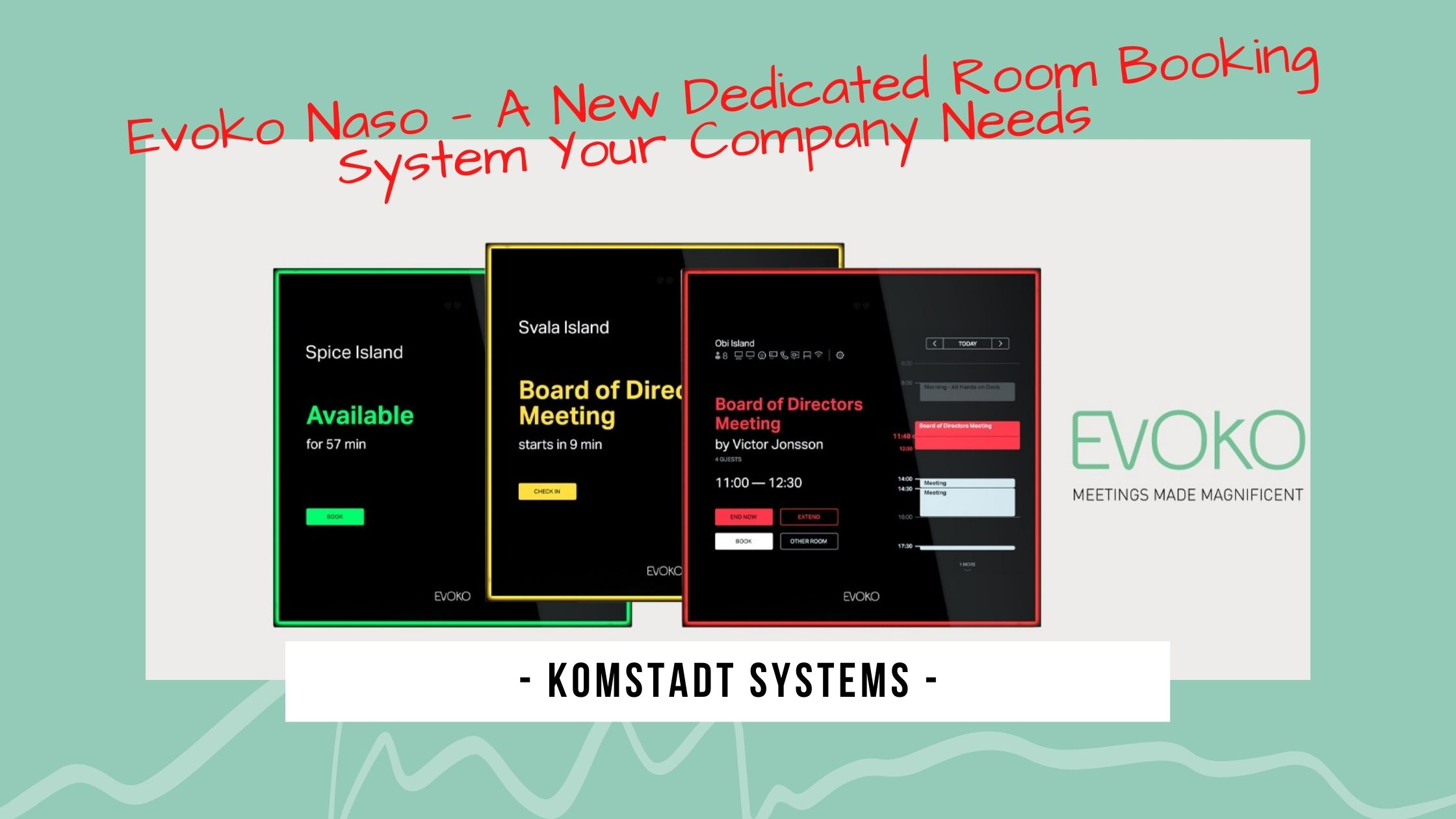 Evoko Naso — A New Dedicated Room Booking System Your Company Needs