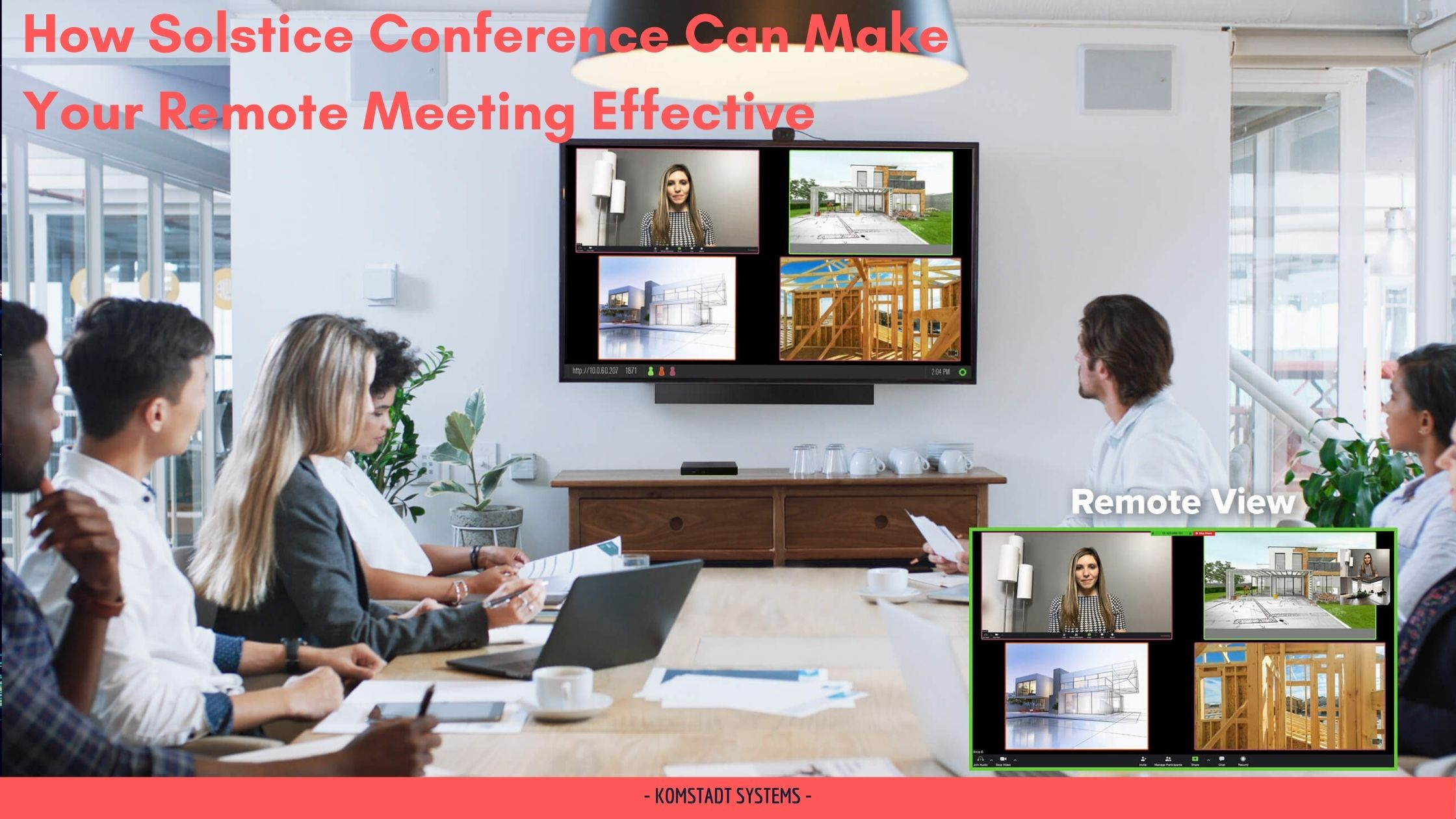 How Solstice Conference Can Make Your Remote Meeting Effective