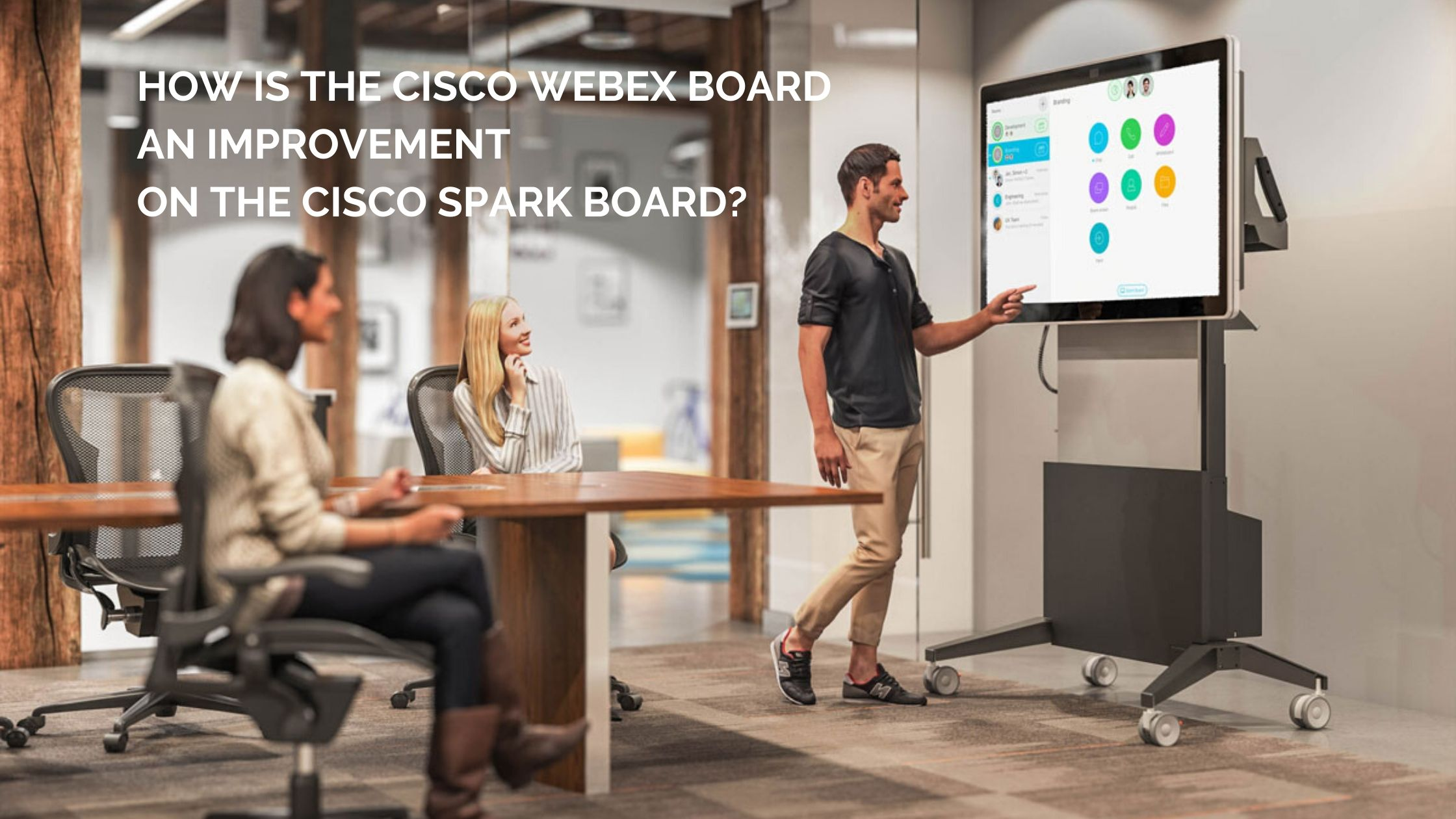 How is the Cisco Webex Board an Improvement on the Cisco Spark Board?