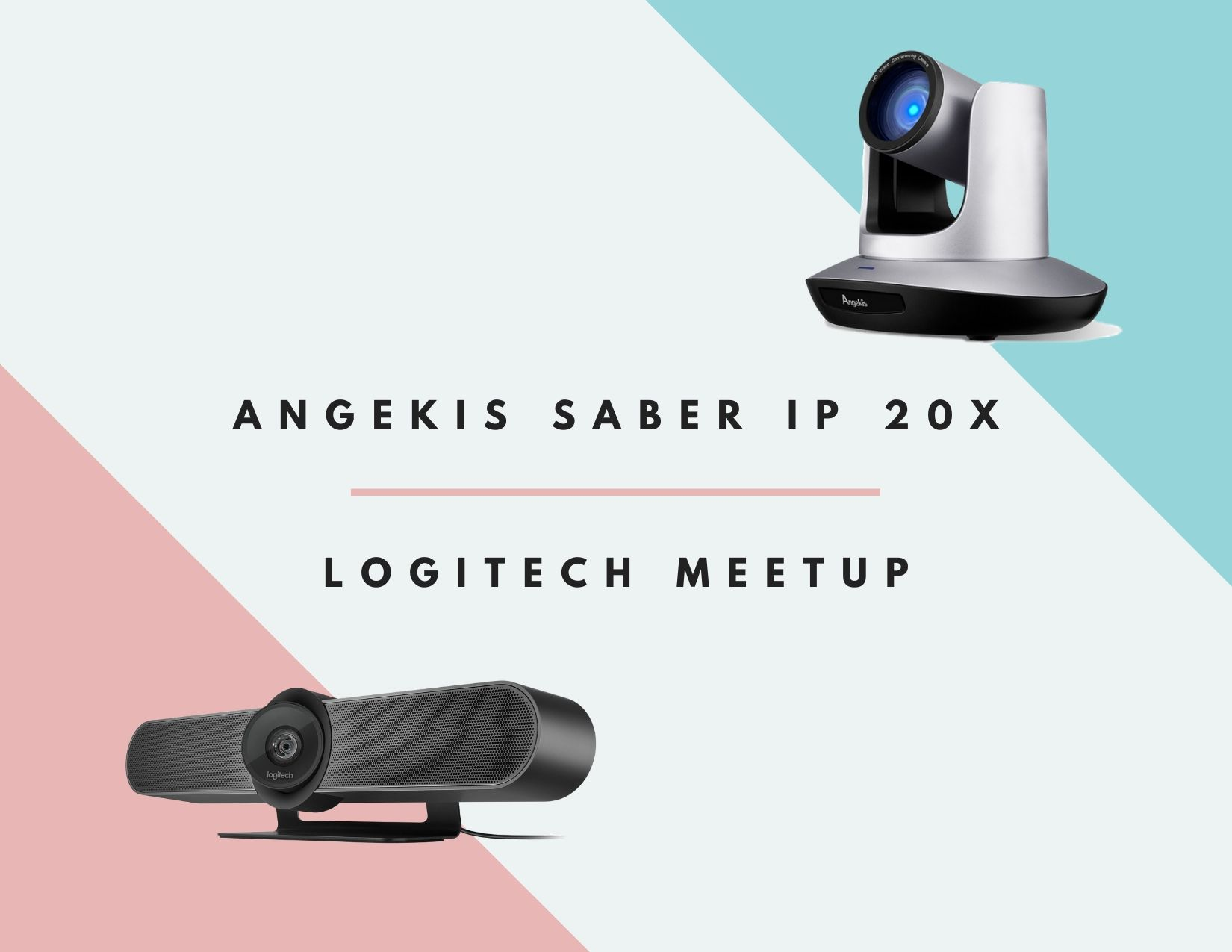 The Better Conference Camera: The Logitech Meetup vs the Angekis Saber