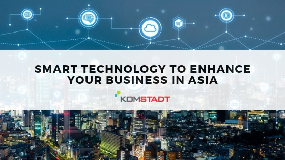 Smart Technology to Enhance Your Business in Asia