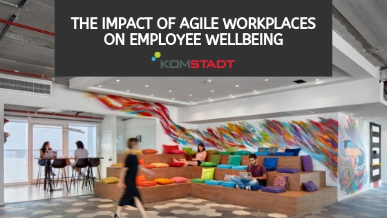 The Impact of Agile Workplaces on Employee Wellbeing